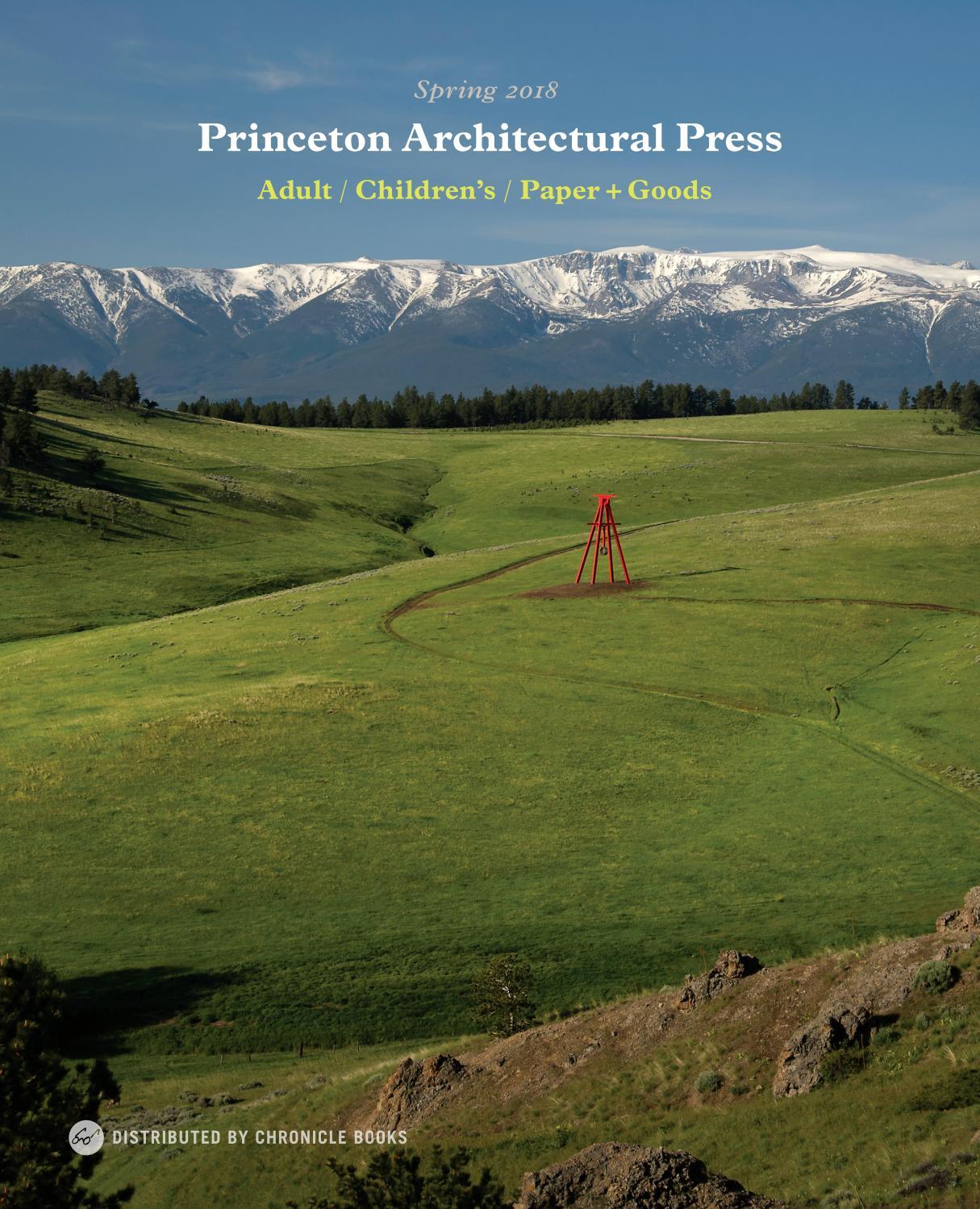 15cd0c3071ff9 Princeton Architectural Press Spring 2018 Catalog by Princeton ...