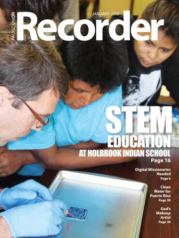 Pacific Union Recorder - January 2018 by Pacific Union Conference of