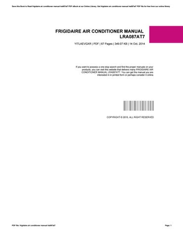 Frigidaire air conditioner manual lra087at7 by pejovideomaker19 issuu save this book to read frigidaire air conditioner manual lra087at7 pdf ebook at our online library get frigidaire air conditioner manual lra087at7 pdf file fandeluxe Image collections