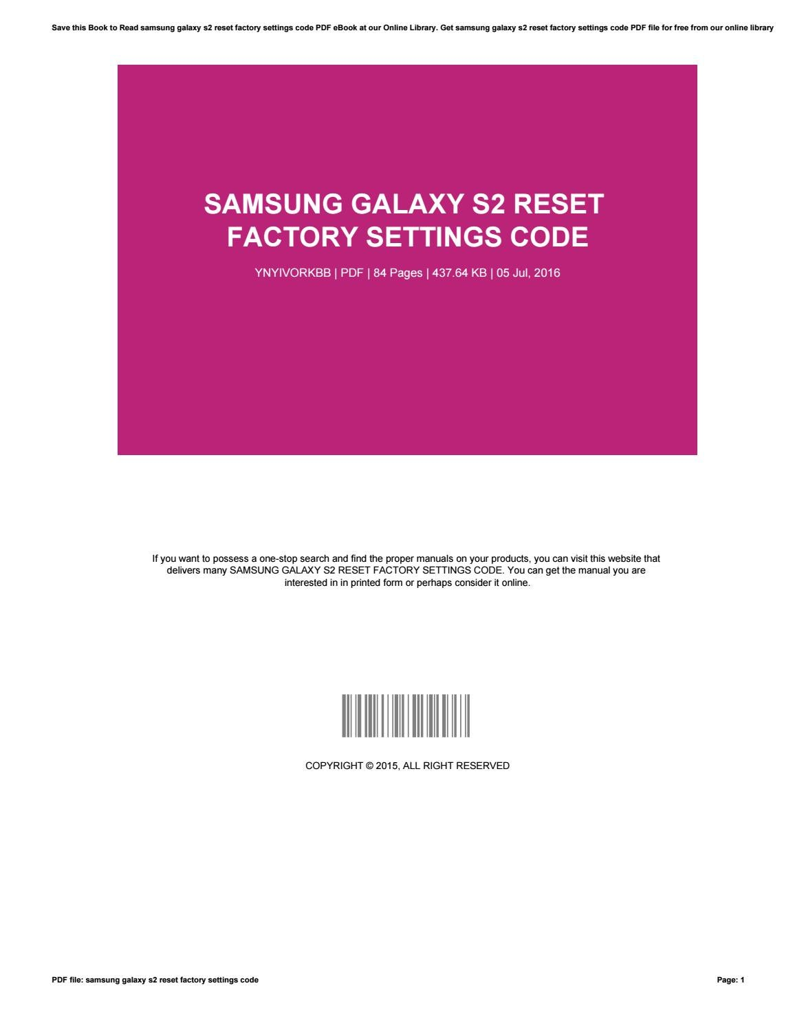 Samsung galaxy s2 reset factory settings code by