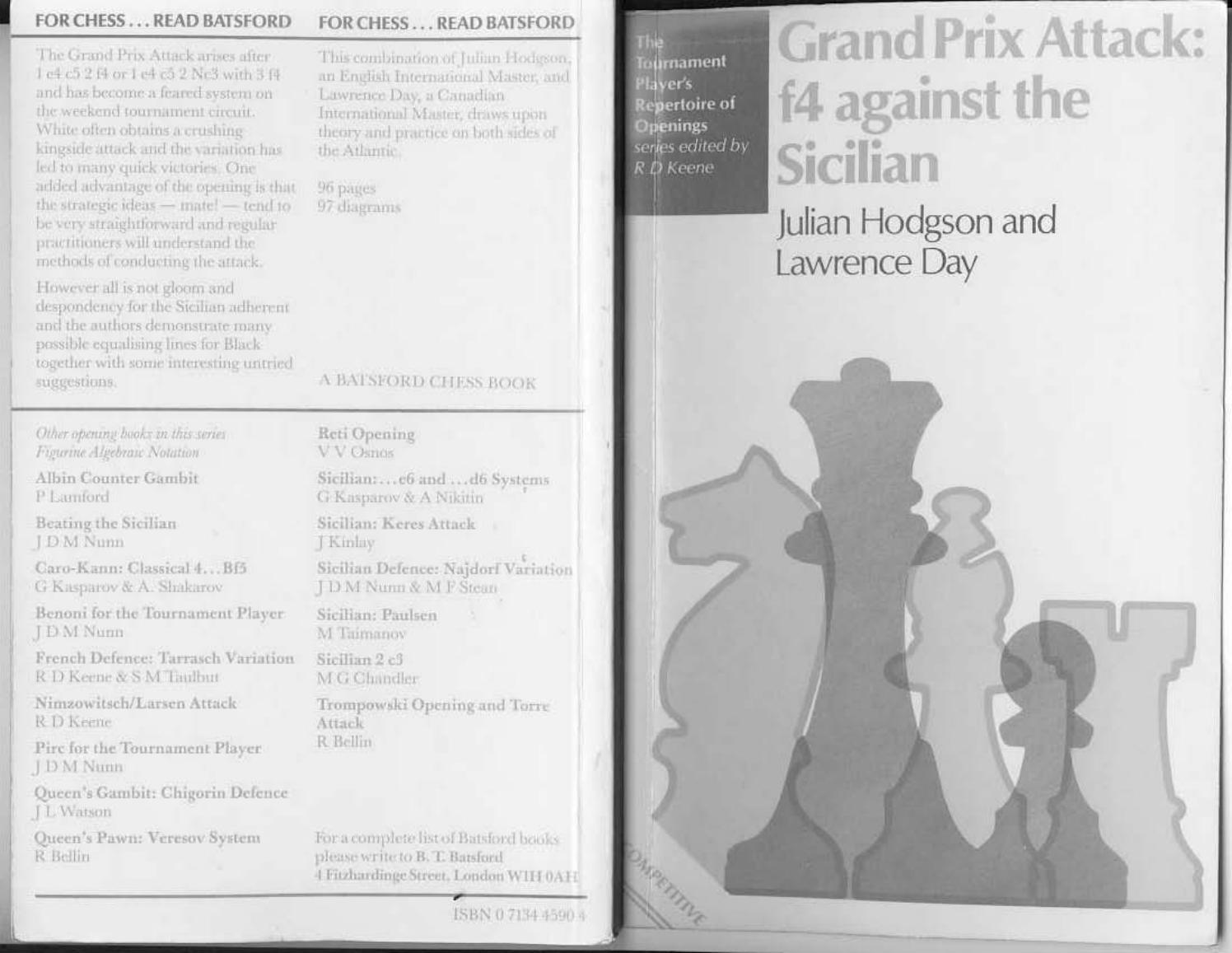 Hodgson, julian & day, lawrence grand prix attack f4 against the sicilian