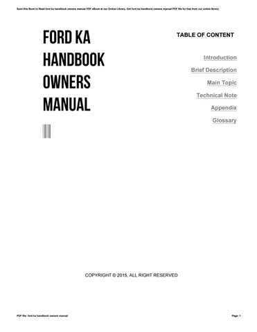 Save This Book To Read Ford Ka Handbook Owners Manual Pdf Ebook At Our Online Library Get Ford Ka Handbook Owners Manual Pdf File For Free From Our Online