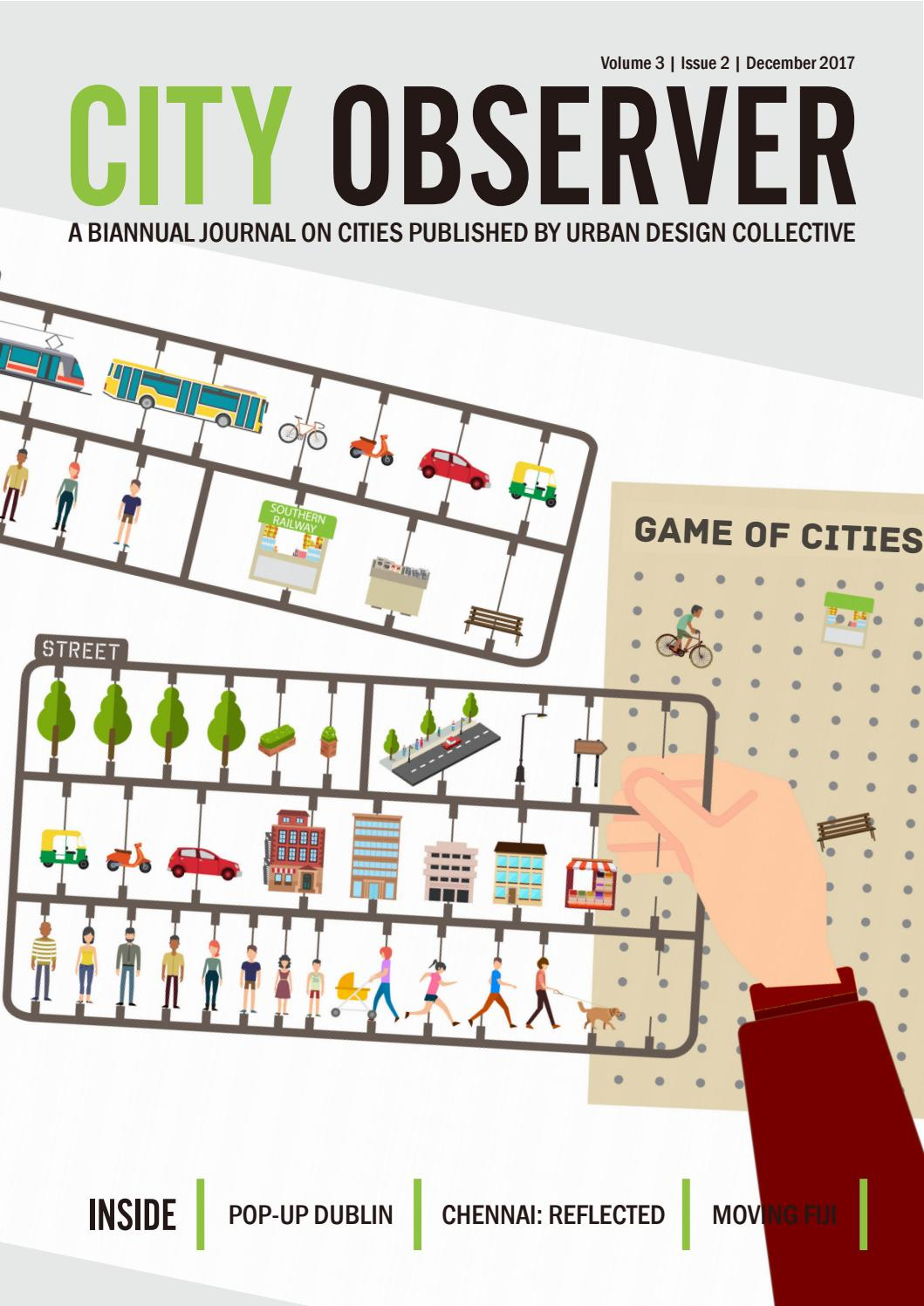 City Observer- Volume 3 Issue 2- December 2017 by Urban Design Collective -  issuu