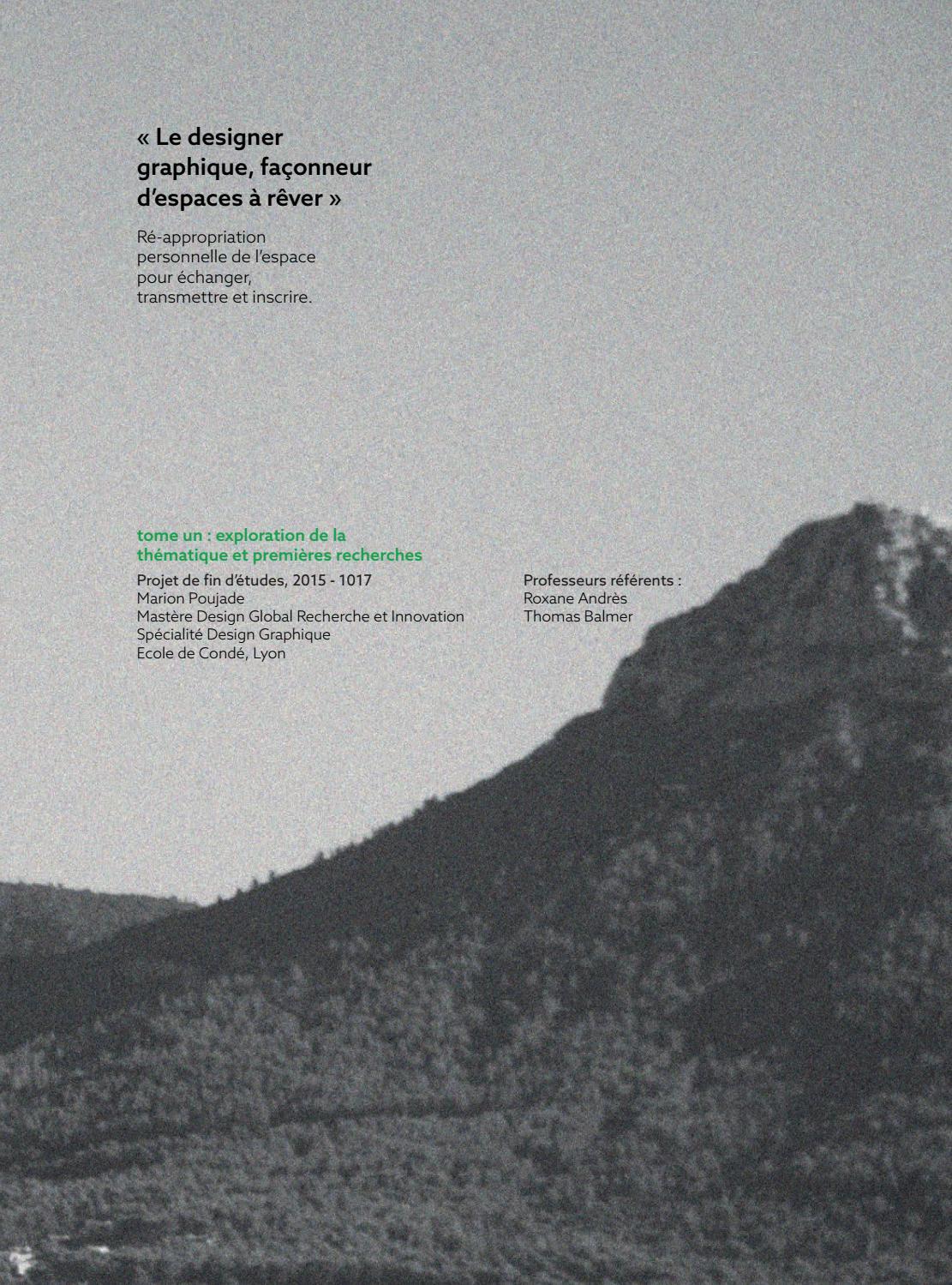 Tome 01 Le Designer Graphique Faconneur D Espaces A Rever By Marion Poujade Issuu