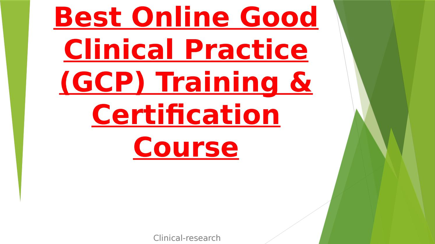 Best online good clinical practice (gcp) training & certification ...