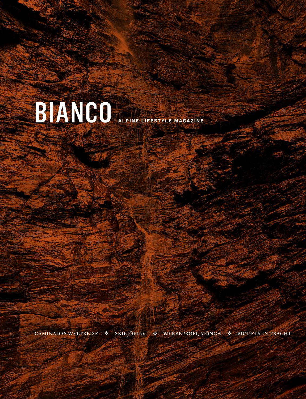BIANCO Alpine Lifestyle Magazine, Winter 201718 by SPOT St