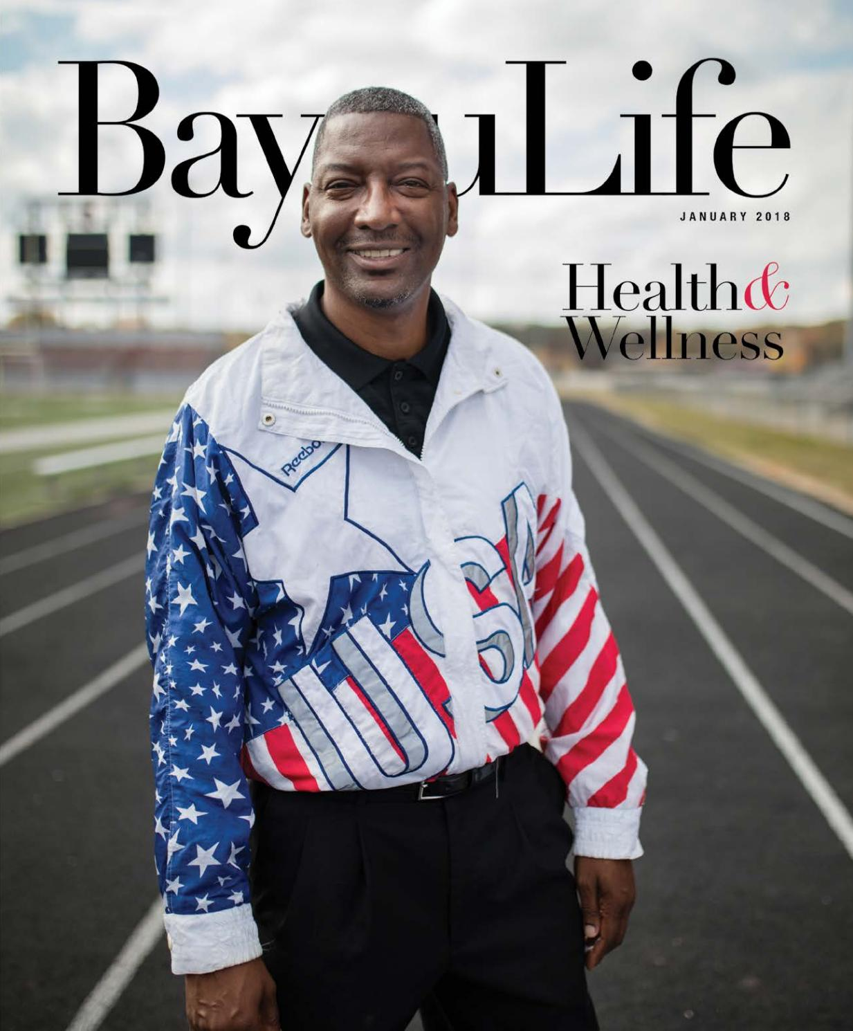 7b1fb33fd84 BayouLife Magazine January 2018 by BayouLife Magazine - issuu