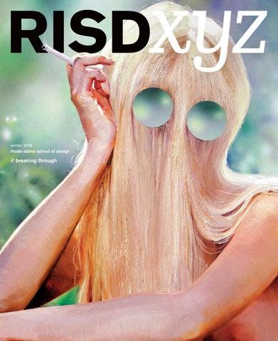 RISD XYZ Winter 2018 by Rhode Island School of Design - issuu