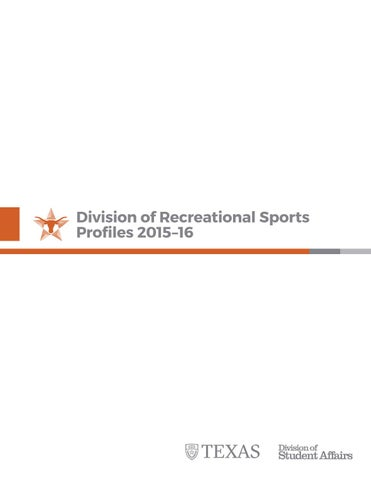 UT RecSports Profiles 2015-16 by The University of Texas at