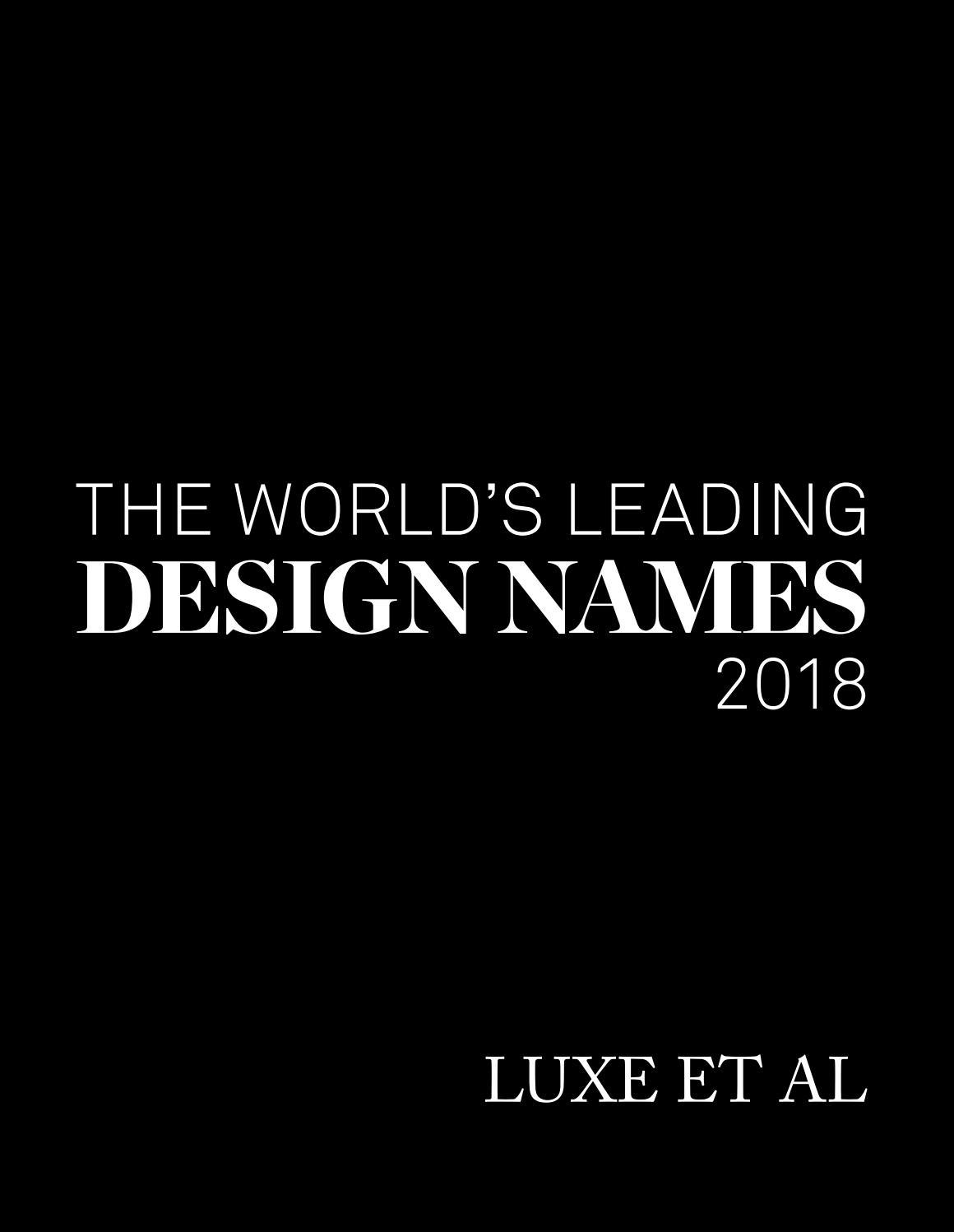 the world u0027s leading design names 2018 luxe et al by design et al