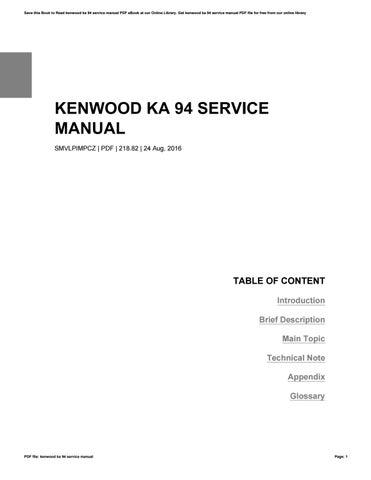 kenwood ka 94 service manual by xing8861 issuu rh issuu com Kenwood KA 9100 Amplifier Kenwood KDC