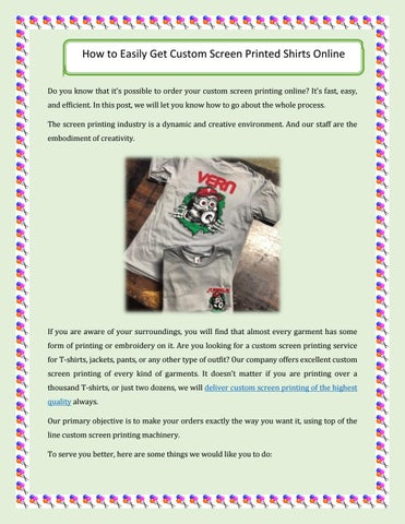 40d1b4595 How to Easily Get Custom Screen Printed Shirts Online Do you know that it's  possible to order your custom screen printing online?