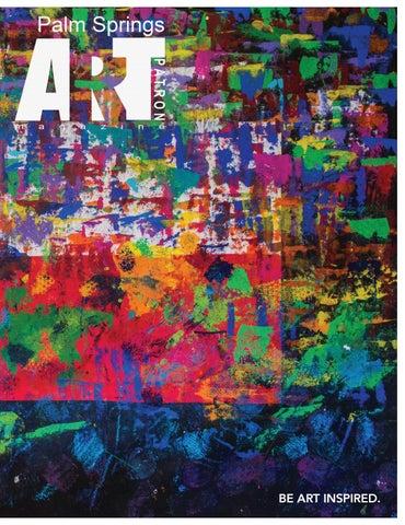 291d2dd217b Palm Springs Art Patron Magazine Jan Feb 2018 by Art Patron Magazine ...