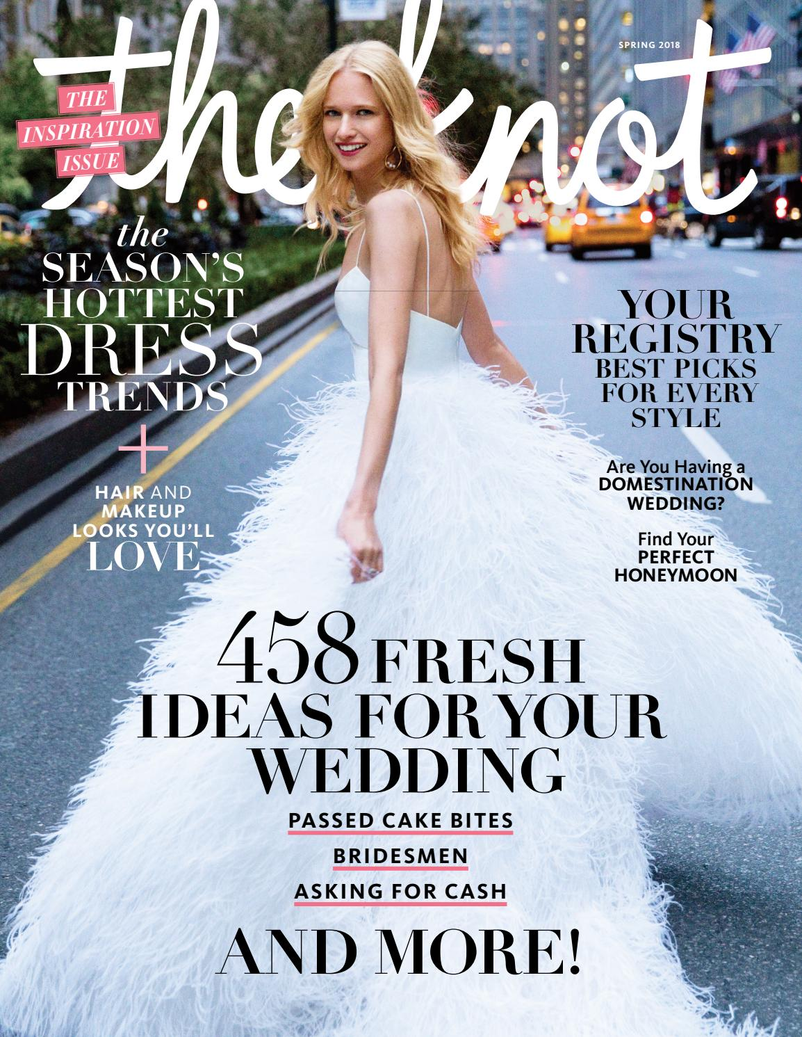 The Knot Spring 2018 By The Knot Issuu
