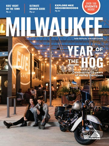 2018 official visitors guide by visit milwaukee - issuu