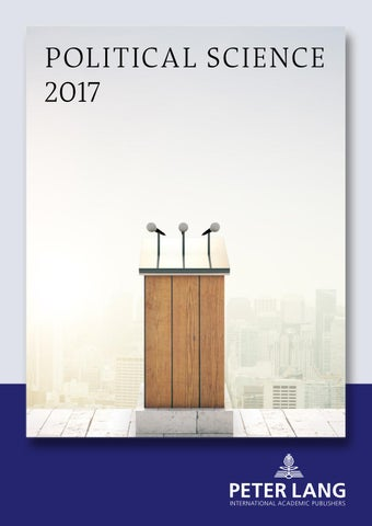 Political Science Catalogue 2017 By Peter Lang Publishing Group Issuu