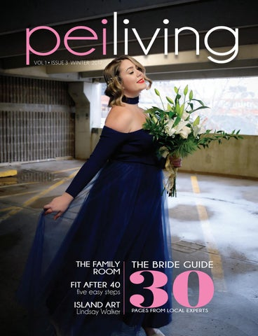 359b3a12f3c Peiliving spring2018 by PEI Living Magazine - issuu