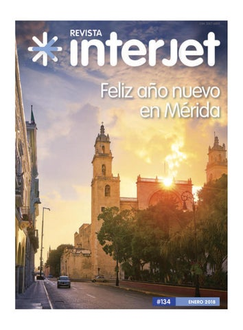 2fb66585fecf Revista Interjet Enero 2018 by Interjet - issuu