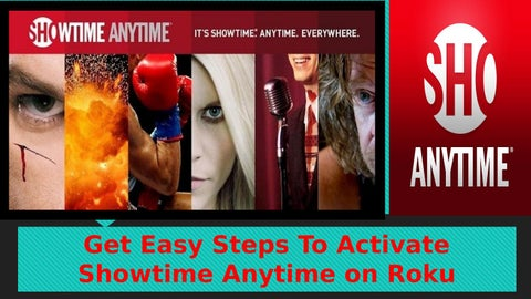 Activate Showtime Anytime On Roku By Roku Com Link Enter Code Issuu