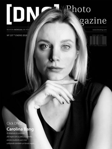 DNG Photo Magazine Nº 137 - Enero 2018 by DNG Photo Magazine - issuu 31f8111f0e6e