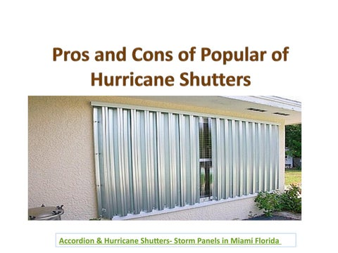 Hurricane Storm Shutters Types Pros And Cons By