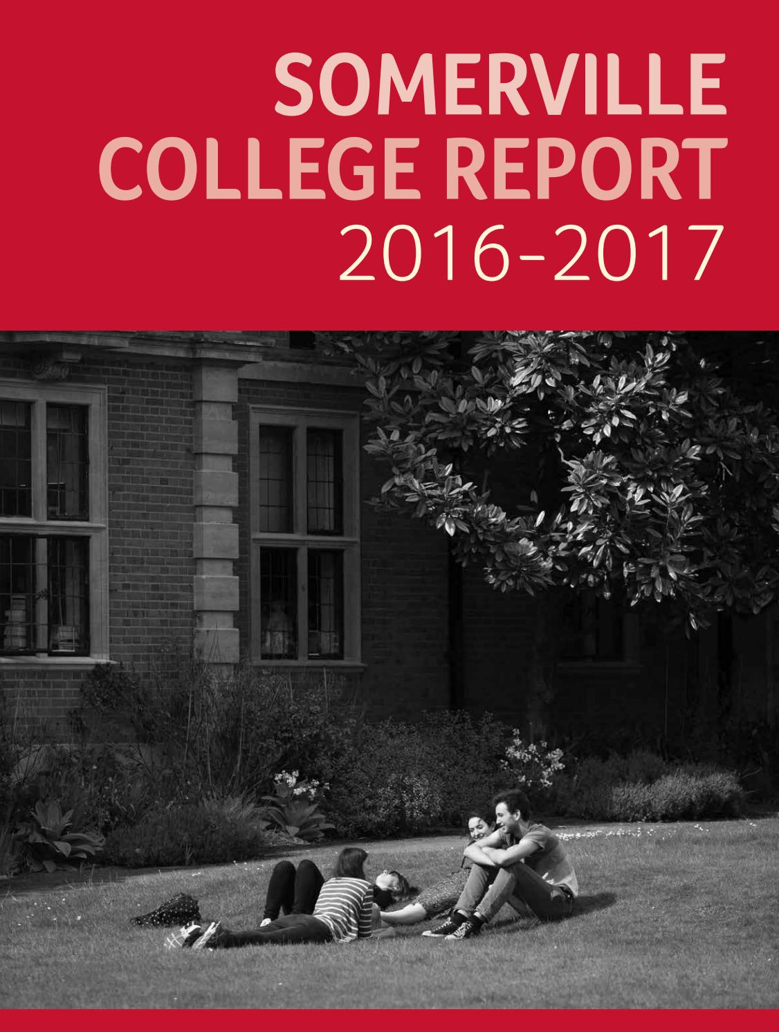 Somerville College Report 2016-17 by Somerville College - issuu