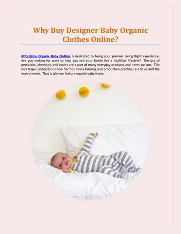 a0321969c Why buy designer baby organic clothes online by Tilly and Jasper - issuu