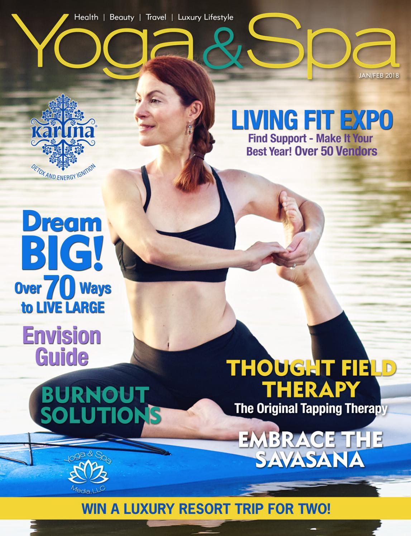 Yoga & Spa Magazine Jan/Feb 2018 Envision Issue by Yoga & Spa Magazine -  issuu