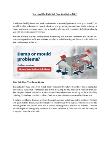 You need the right sub floor ventilation why by Doctor Damp