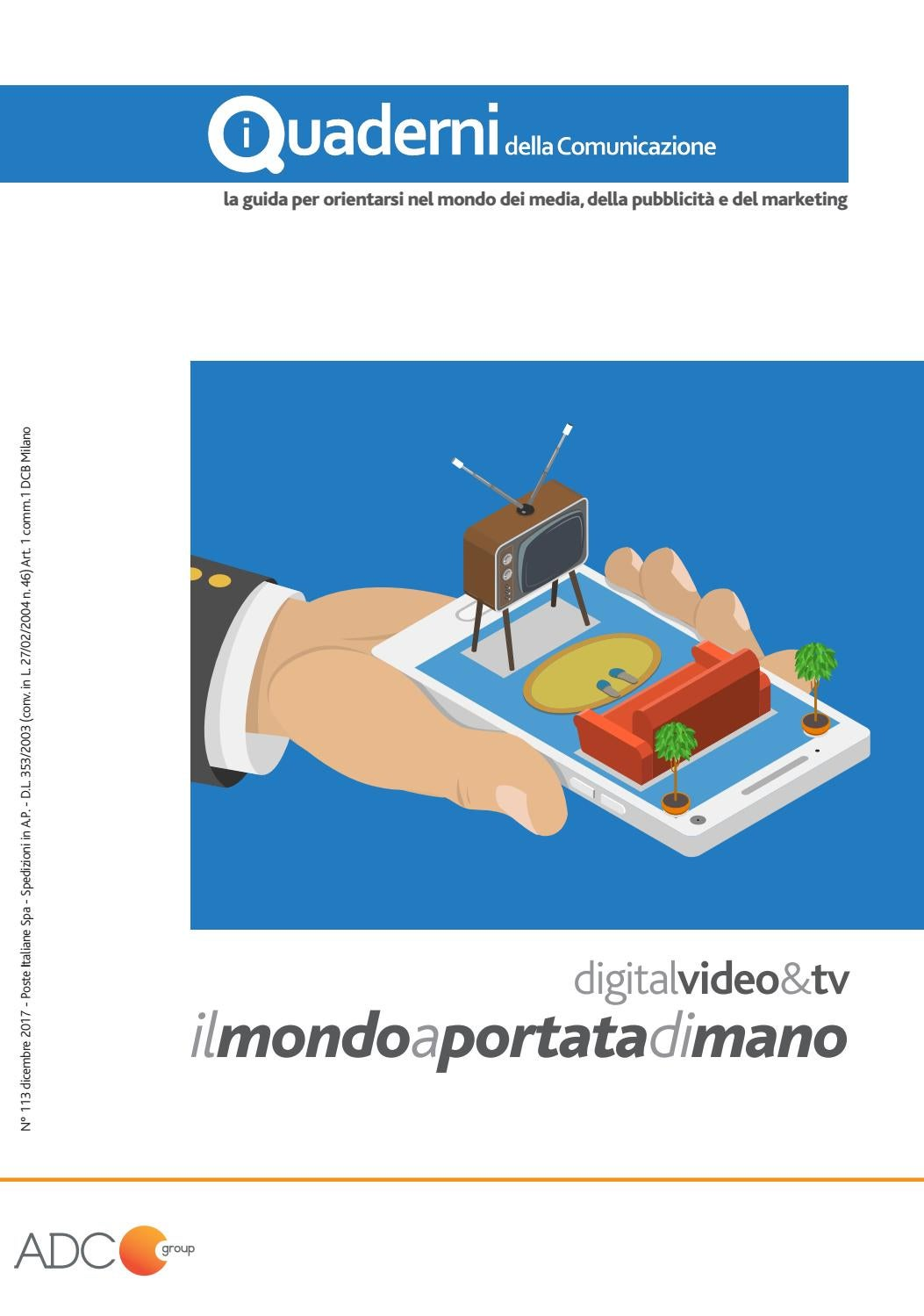 I Quaderni Della Comunicazione 2017 Digital Video Tv By Adc Group Issuu