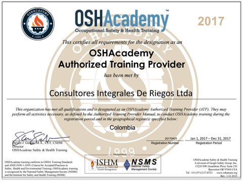 2017 this certifies all requirements for the designation as an oshacademy