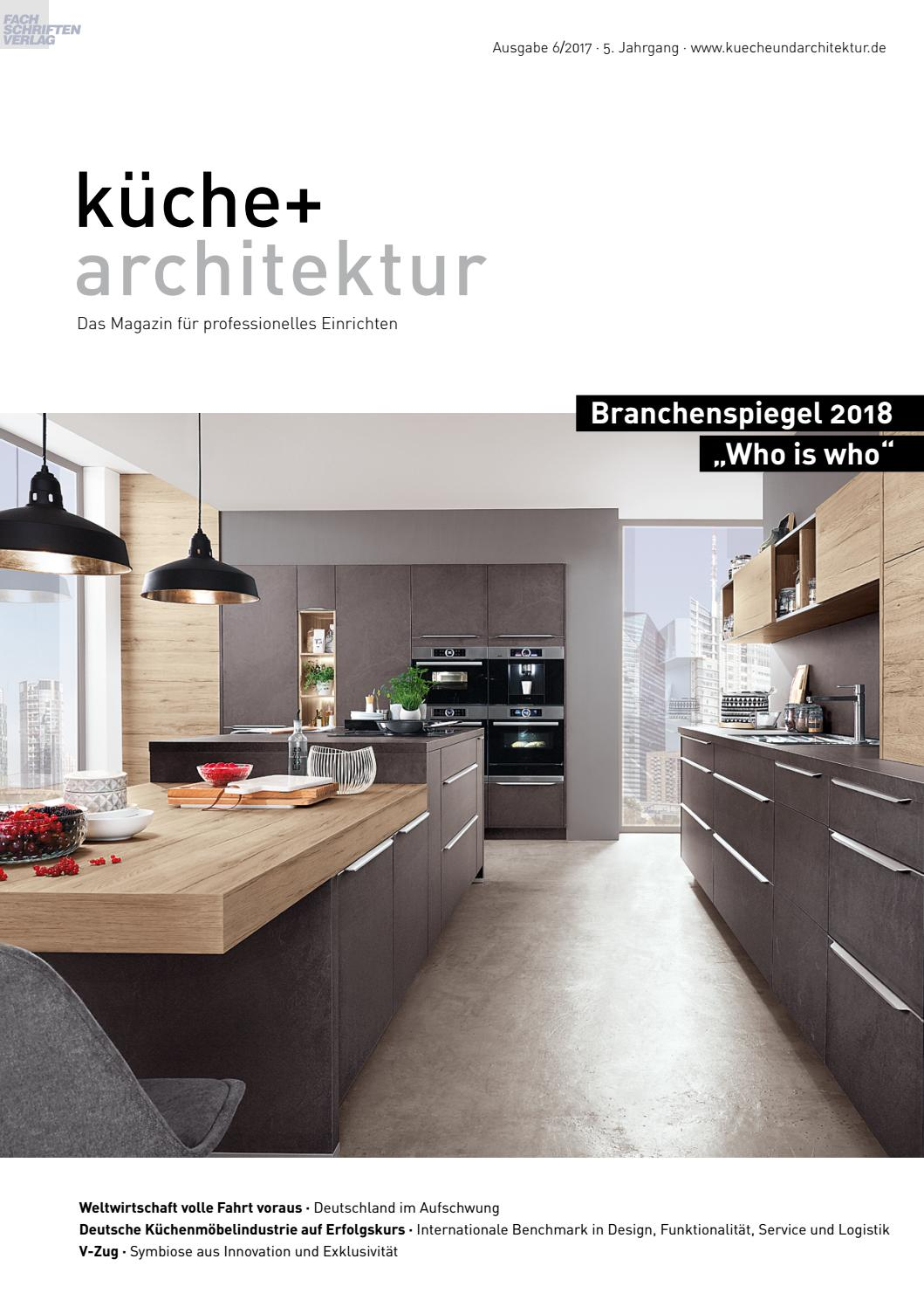 küche + architektur 6/2017 by Fachschriften Verlag - issuu