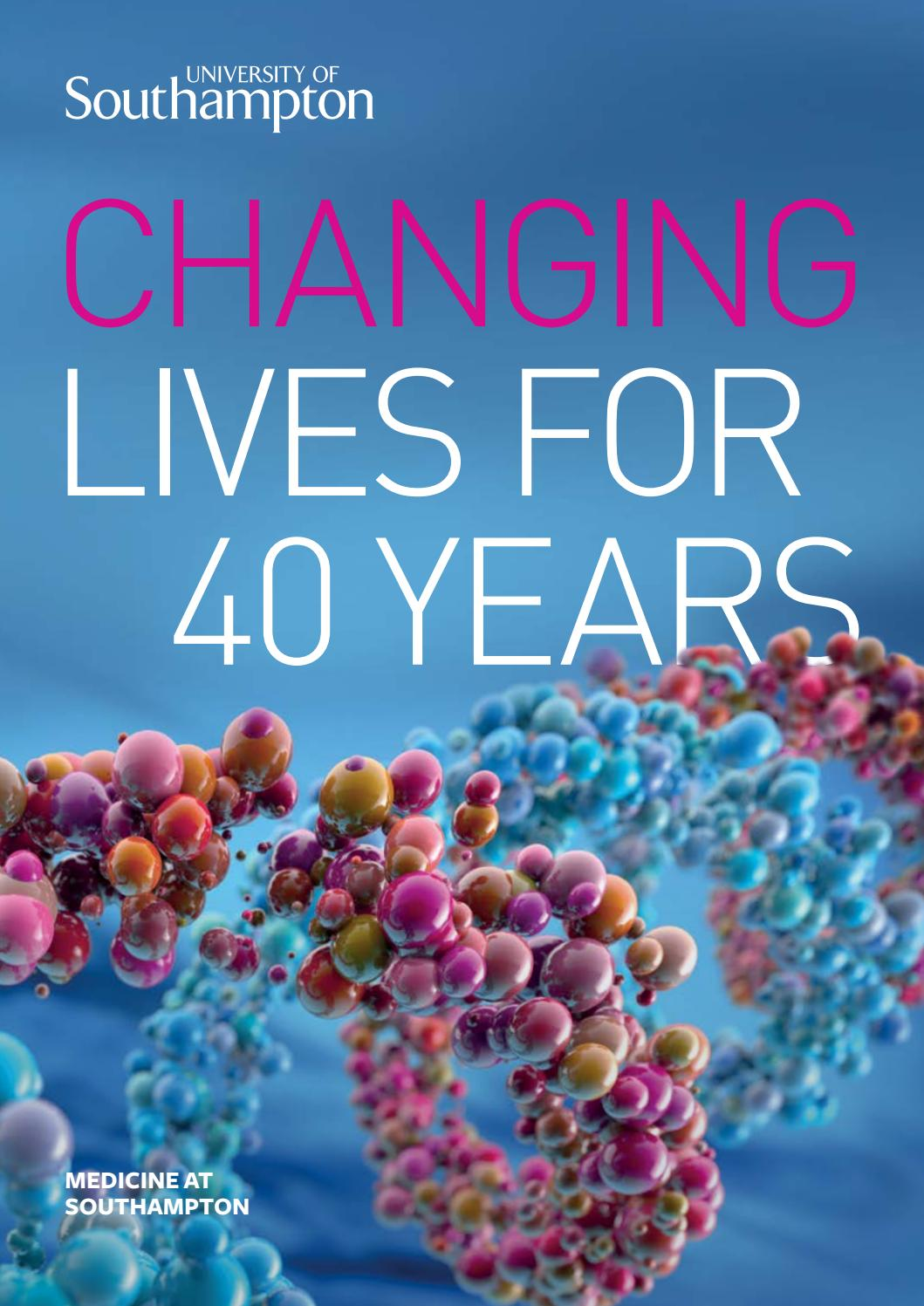 Medicine at Southampton, 40 years of changing lives by