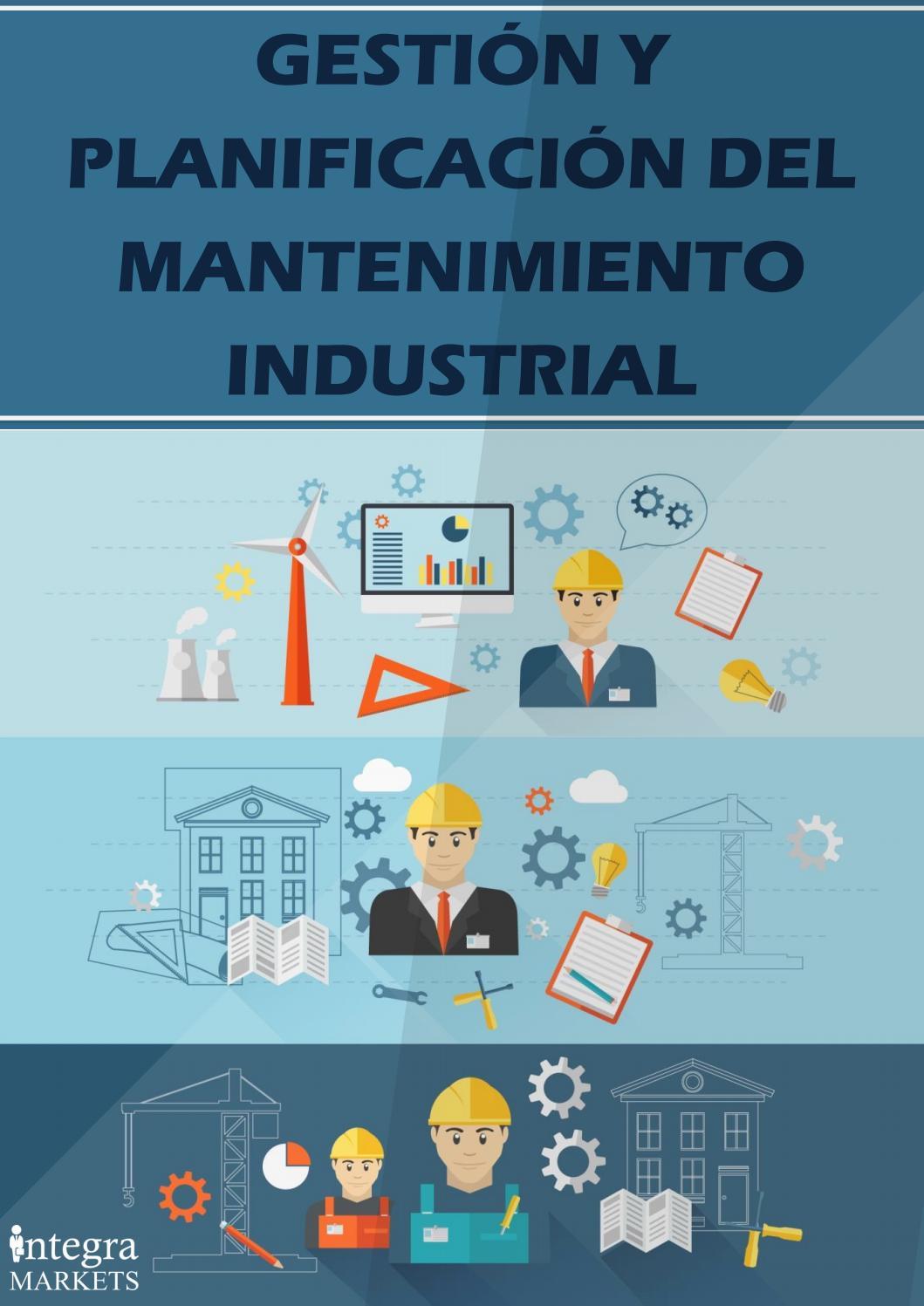 Gestión y Planificación del Mantenimiento Industrial by ...