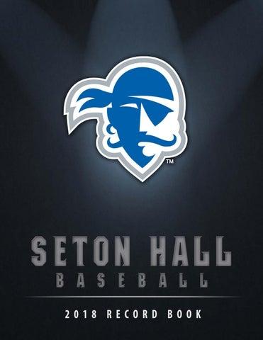 Branding Bascom Hall With Big Red W >> 2018 Seton Hall Baseball Record Book By Seton Hall Pirates Issuu