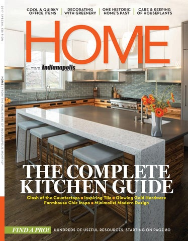 Indianapolis Monthly Home Magazibne 2017 By Indianapolis Monthly   Issuu