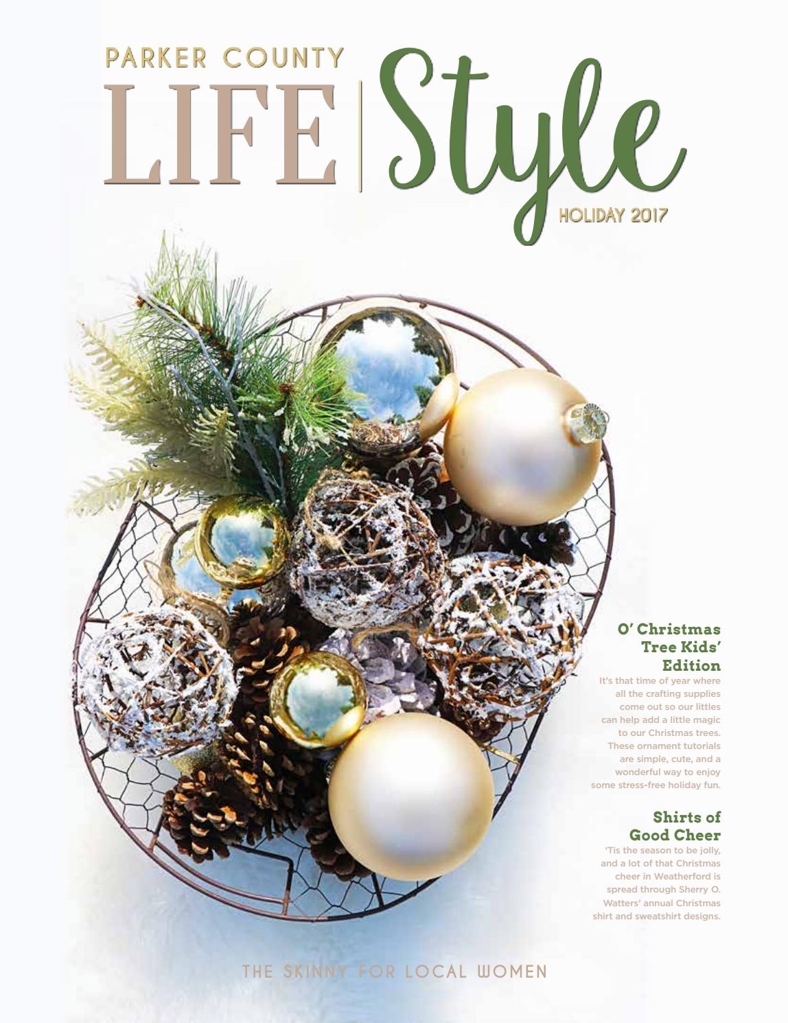803984e6 Parker County LifeStyle - Holiday 2017 by RedFin - issuu