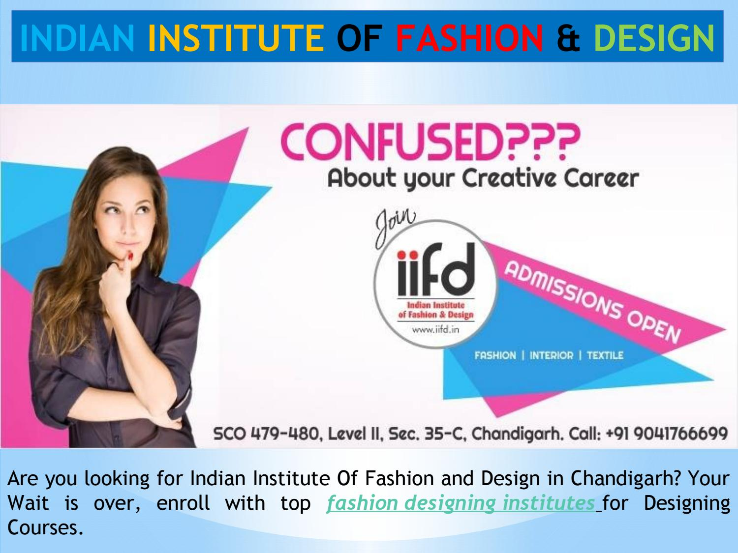 Courses In Fashion Designing By Iifd Issuu