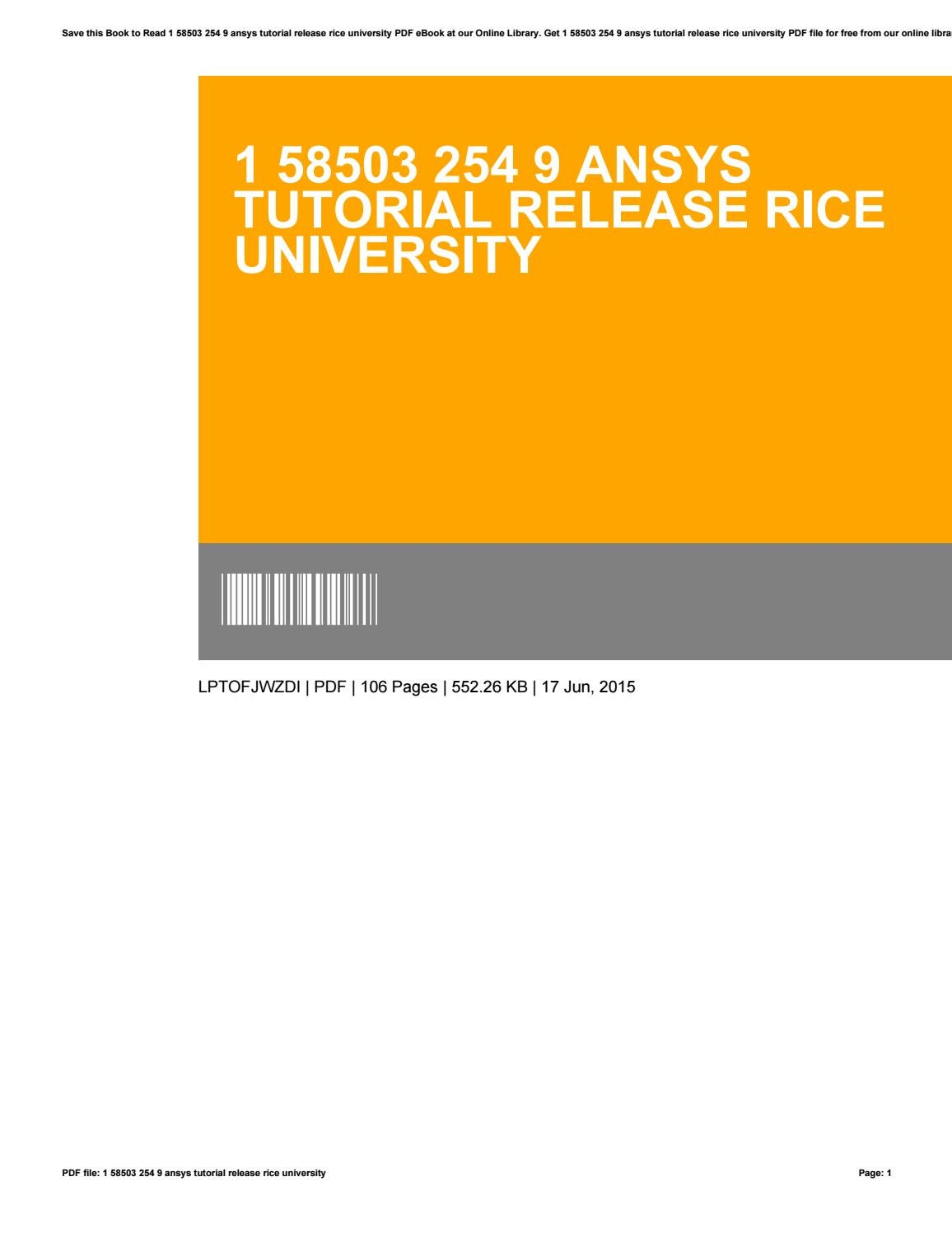 1 58503 254 9 ansys tutorial release rice university by