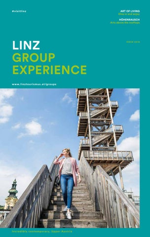 56c35078506e Linz Group Experience 2018 by Linz Tourismus - issuu