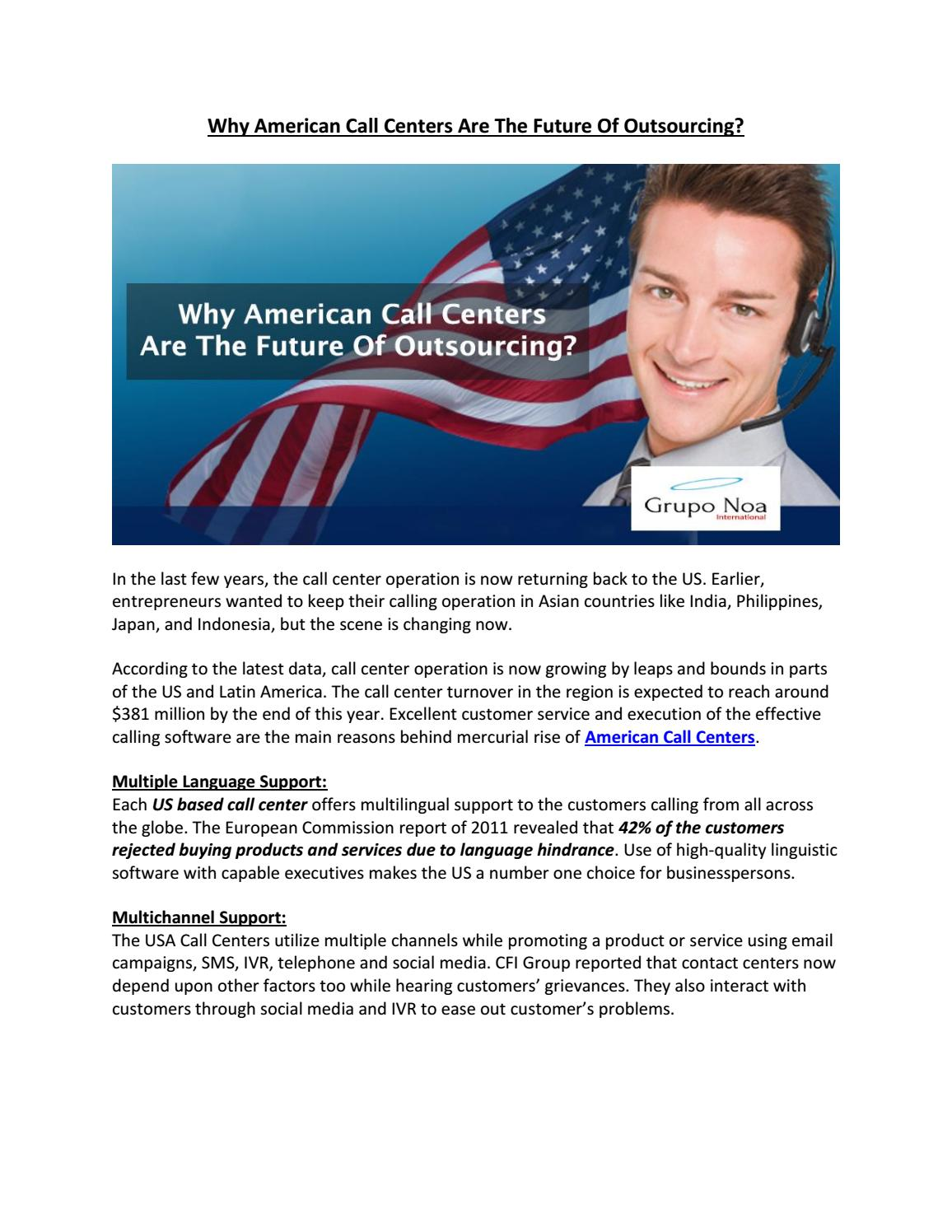 Why American Call Centers Are The Future Of Outsourcing? by Grupo