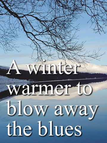 Page 84 of A winter warmer to blow away the blues