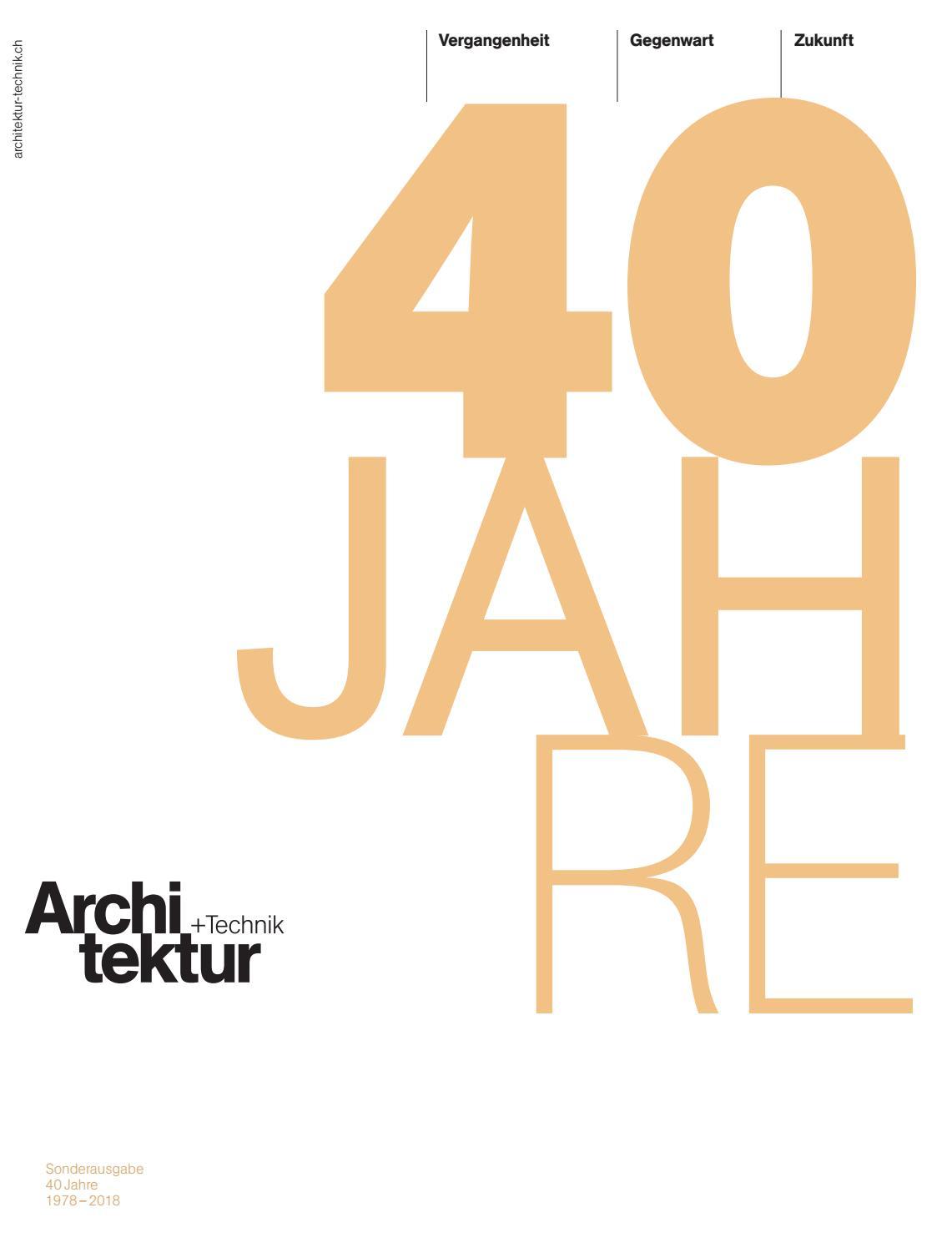40 Jahre Architektur+Technik by BL Verlag AG - issuu