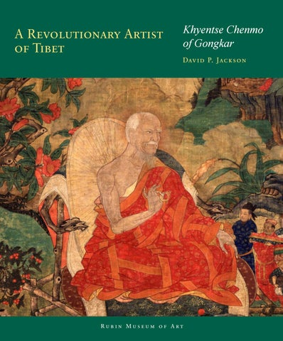 d00870e296e6 A Revolutionary Artist of Tibet by The Rubin Museum of Art - issuu