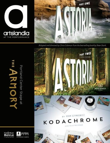 Astoria Part One Two Kodachrome Portland Center Stage At The