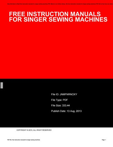 Free online manual for singer sewing machine.
