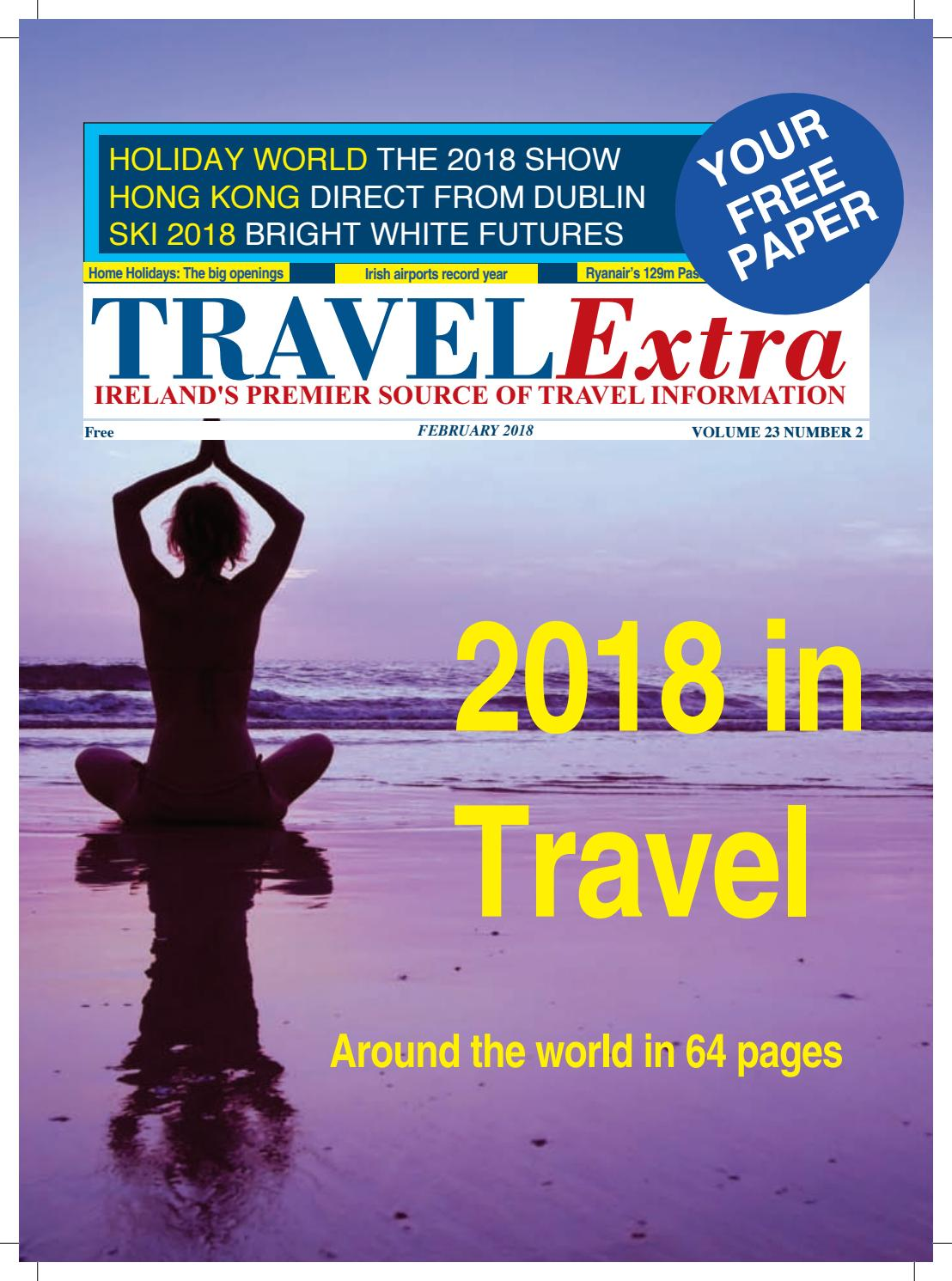 fc5c3e11a25 Travel Extra Feb 2018 by Travel Extra - issuu