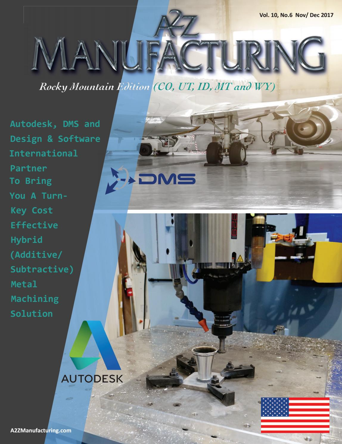 RM Dec a2z Manufacturing 2017 by A2Z Manufacturing Magazines - issuu