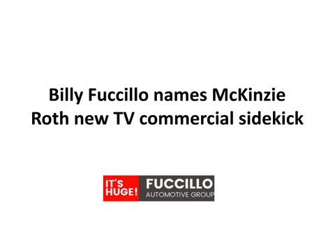 Billy fuccillo names mckinzie roth new tv commercial sidekick by