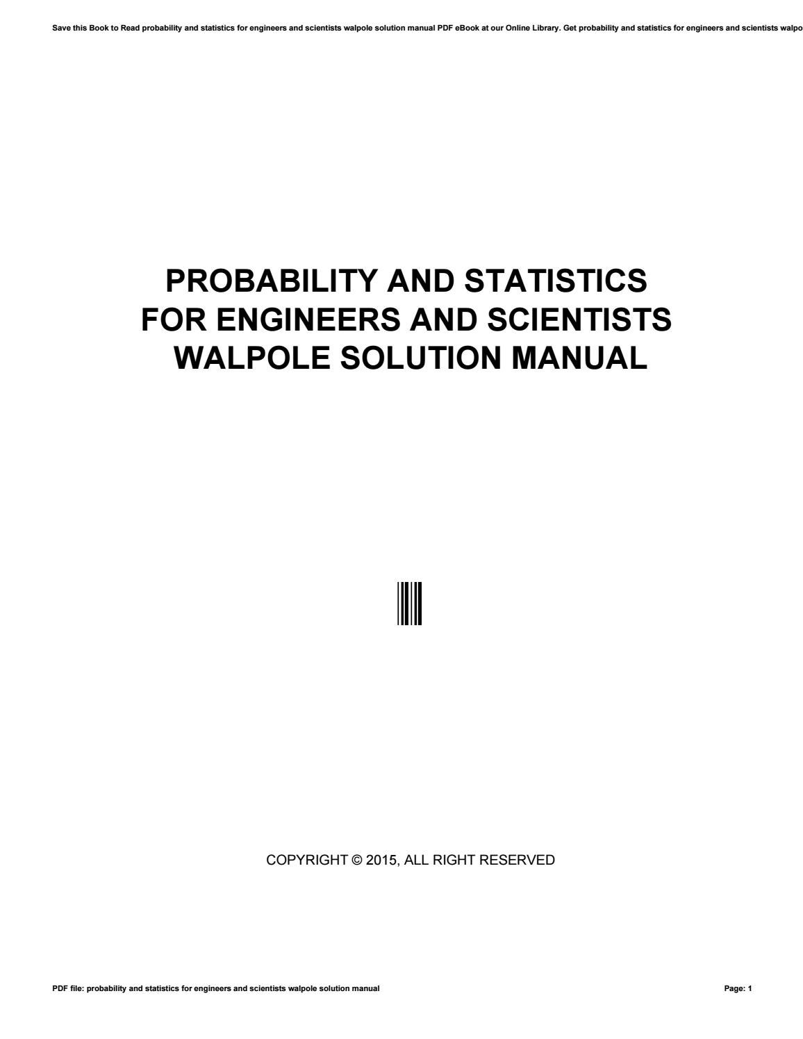 Probability and statistics for engineers and scientists walpole solution  manual by monadi25 - issuu
